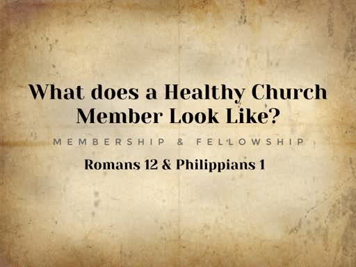 What Does a Healthy Church Member Look Like?