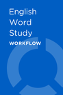 English Word Study Workflow