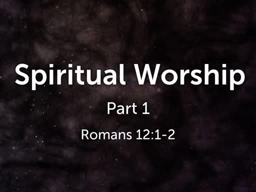 Spiritual Worship