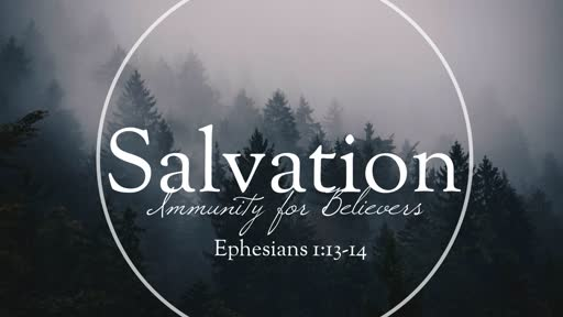 SALVATION (Immunity for Believers)