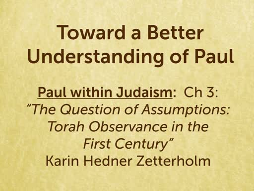 190301 - Toward a Better Understanding of Paul Ch 3
