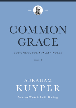 Common Grace, volume 2