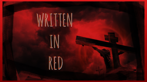 Written In Red - Week 2