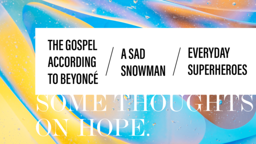 Some thoughts on Hope