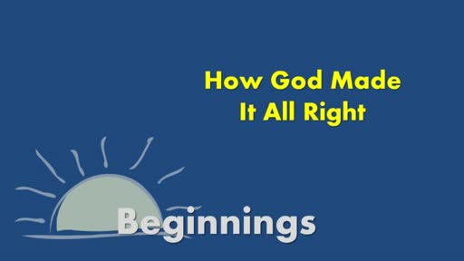 How God Made It All Right  -  March 17, 2019