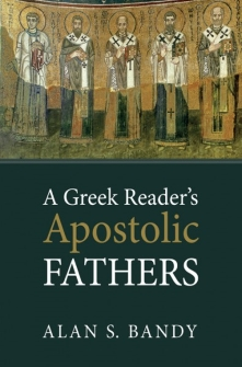 A Greek Reader's Apostolic Fathers