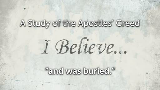 Wednesday, March 20 - PM - Jack Caron - Apostles' Creed - Buried