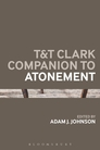 T&T Clark Companion to Atonement