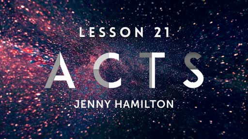 Acts - Lesson 21