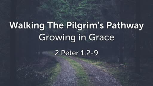 Growing in Grace (Sunday, March 10, 2019)