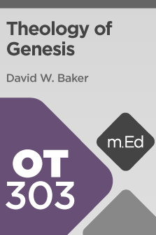 OT303 Theology of Genesis (Course Overview)