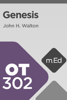 OT302 Book Study: Genesis (Course Overview)