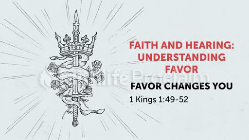 The Favor of God Changes You