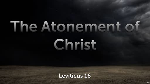 The Atonement of Christ