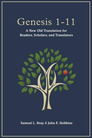 Genesis 1-11: A New Old Translation for Readers, Scholars, and Translators