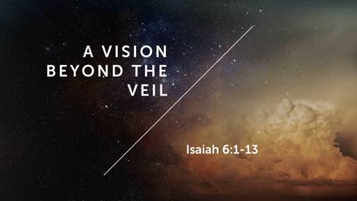 A vision beyond the veil