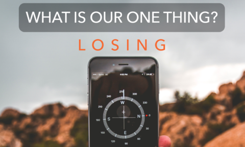 What Is Our One Thing?