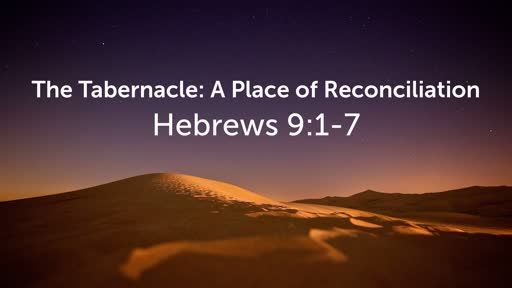 The Tabernacle: A Place of Reconciliation