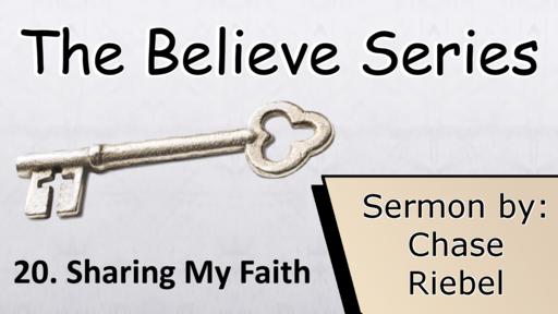 20. Sharing My Faith