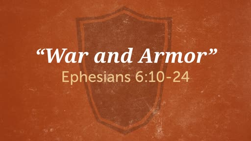 """""""War and Armor"""""""
