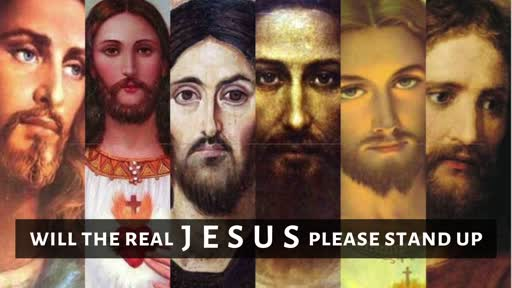 Knowing the Real Jesus