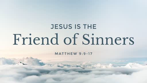 Jesus is the Friend of Sinners - 03.24.19 AM