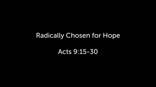 Radically Chosen for Hope