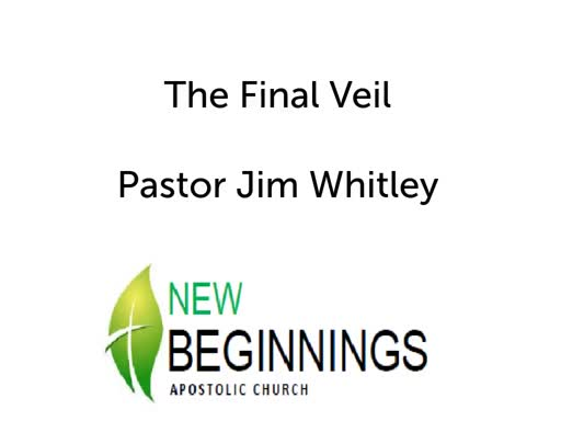 Wed 3-20 The Final Veil