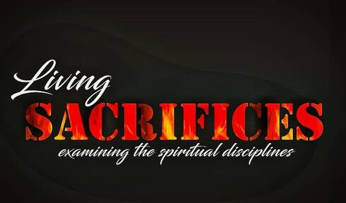 Living Sacrifices