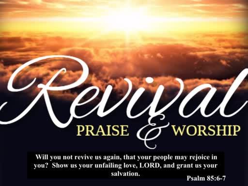 Revival! Praise & Worship (Sunday Night)
