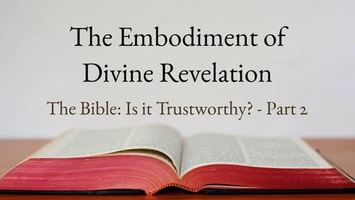 The Embodiment of Divine Revelation