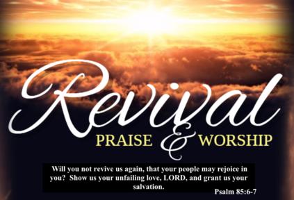 Revival  Praise & Worship (Tuesday Night)
