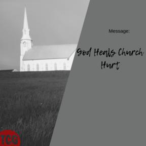 God Heals Church Hurt
