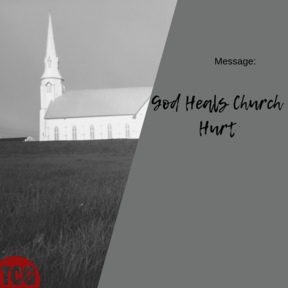 God Heals Church Hurt