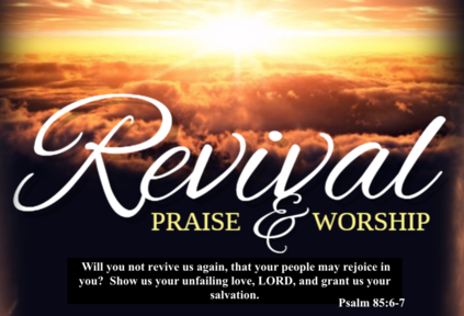 Revival  Praise & Worship (Wednesday Night)
