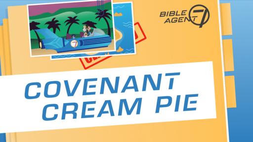 Episode 2 – Covenant Cream Pie