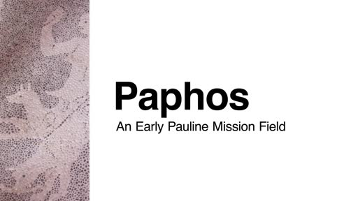 Paphos: An Early Pauline Mission