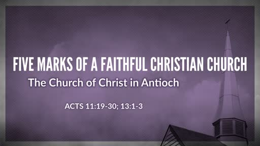 Five Marks of a Faithful Christian Church