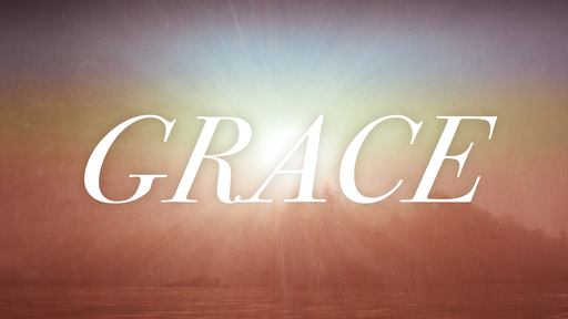 God's Grace - Humility Brings Grace
