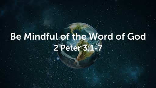 Be Mindful of the Word of God