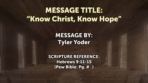 Know Christ, Know Hope