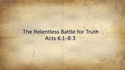 The Relentless Battle for Truth