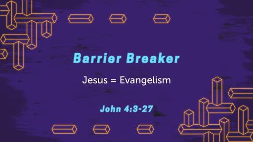 Barrier Breaker