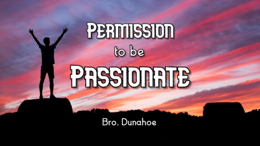 Permission to be Passionate