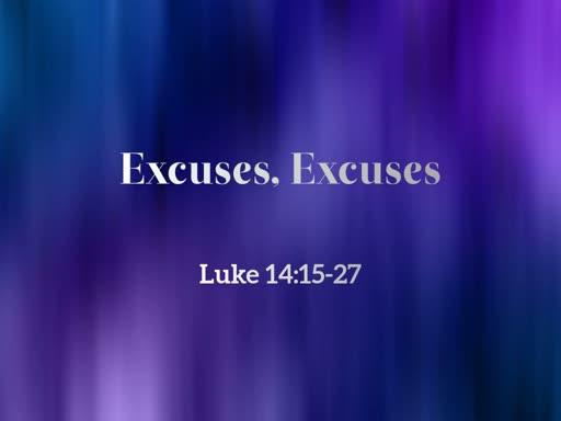2019.03.31 Excuses, Excuses