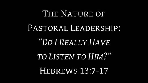 The Nature of Pastoral Leadership