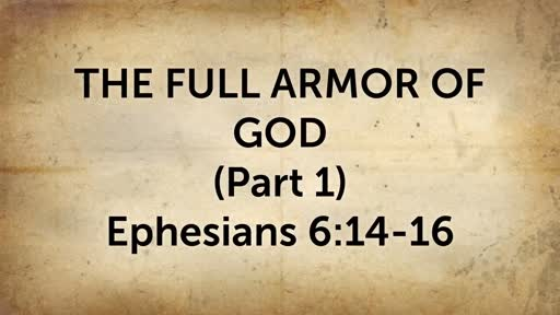 The Full Armor of God (Part 1) + Mina Novalez's Testimony