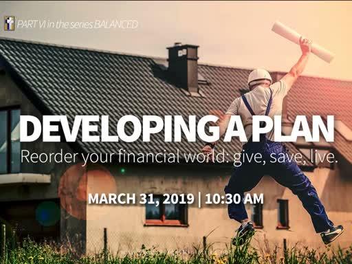 Ptr Serge Santos - Developing A Plan - 03.31.19