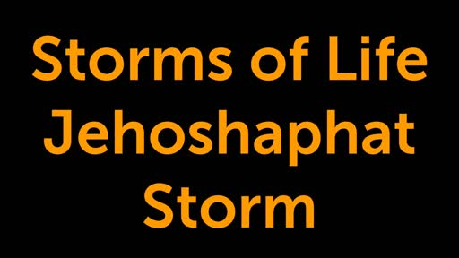 Storms of the Life of Jehoshaphat