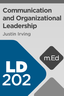 LD202 Communication and Organizational Leadership (Course Overview)